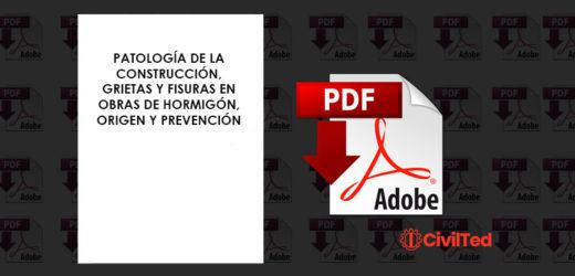 Patología de la Construcción, Grietas y Fisuras en Obras de Hormigón, Origen y Prevención | PDF