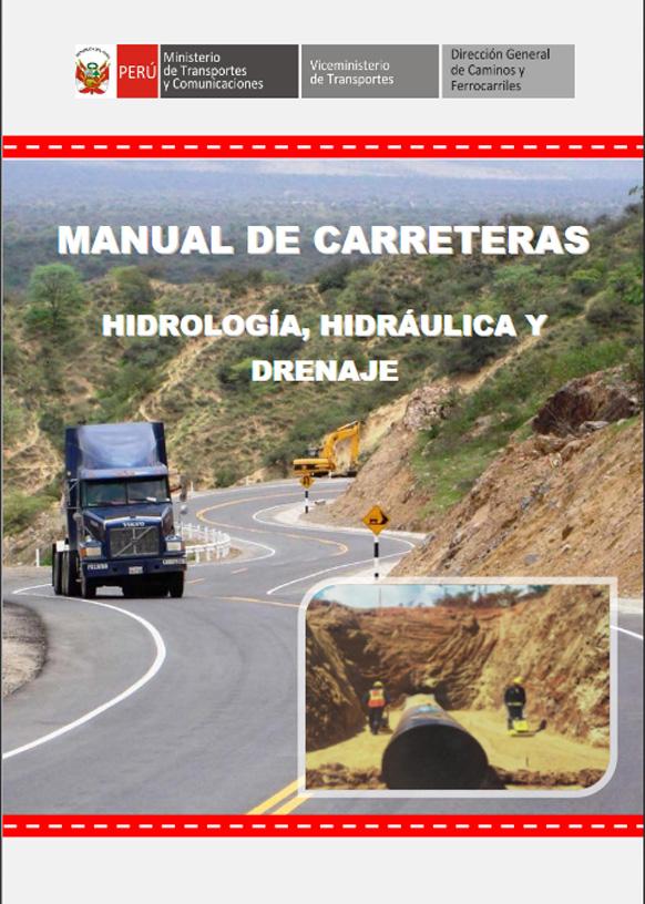 Manual de Carreteras – Hidrológica, Hidráulica y Drenaje | MTC