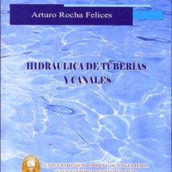 Hidráulica de Tuberías y Canales – 1ra Edición | Arturo Rocha Felices