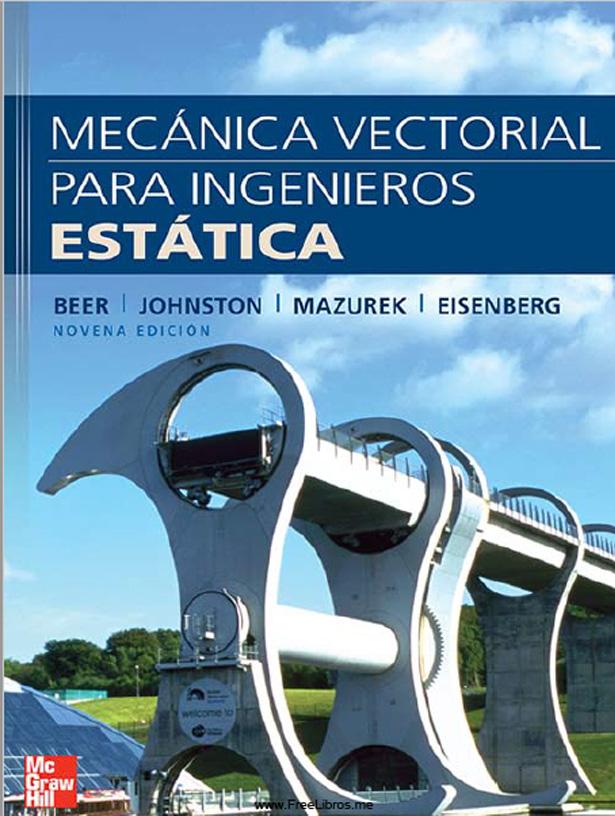 Mecánica Vectorial para Ingenieros – Estática – 9na Edición | Beer, Johnston, Mazurek, Eisenberg