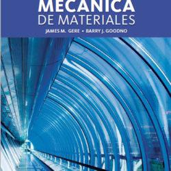 Mecánica de Materiales – 8va Edición   James M. Gere, Barry J. Goodno + Solucionario